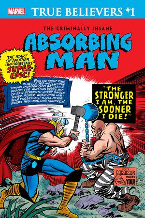 True Believers: The Criminally Insane - Absorbing Man #1