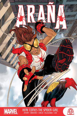 Araña: Here Comes The Spider-Girl (Trade Paperback)