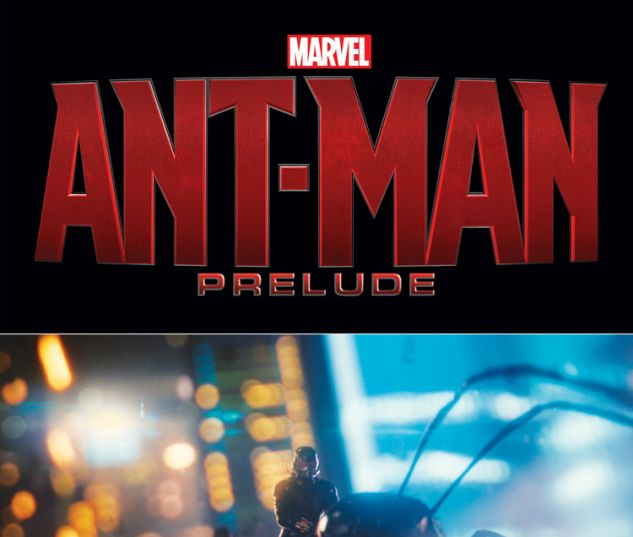 MARVEL'S ANT-MAN PRELUDE 2