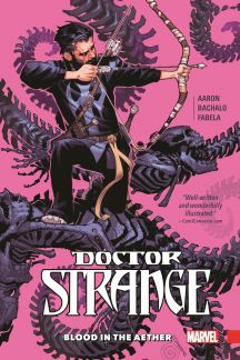 Doctor Strange Vol. 3: Blood in The Aether (Hardcover)