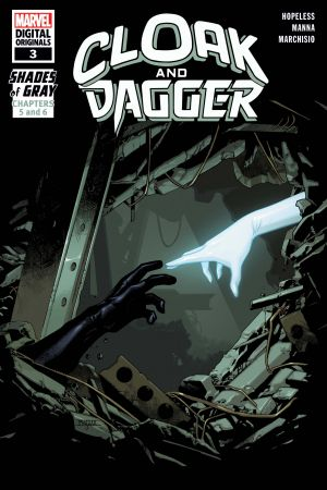 Cloak and Dagger: Marvel Digital Original - Shades of Gray #3