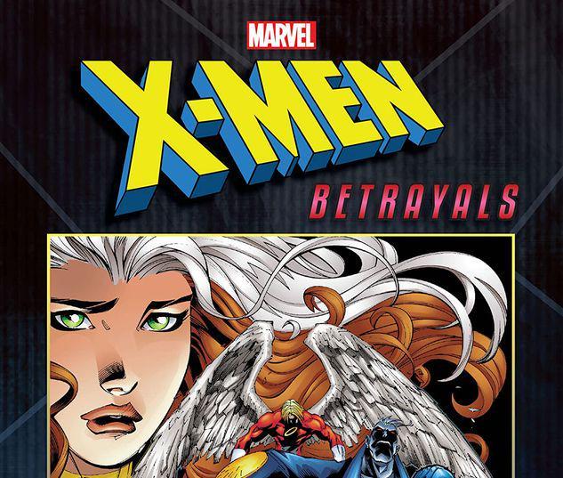 X-MEN: BETRAYALS #1