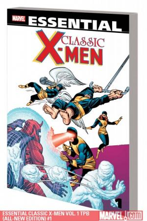 Essential Classic X-Men Vol. 1 (All-New Edition) (Trade Paperback)