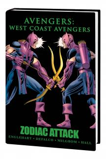 Avengers: West Coast Avengers - Zodiac Attack Premiere HC (Hardcover)
