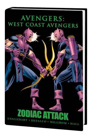Avengers: West Coast Avengers - Zodiac Attack Premiere HC (Hardcover)