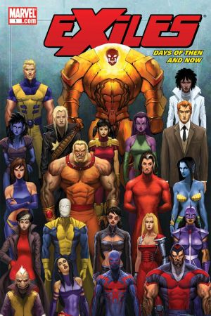 Exiles: Days of Then and Now (2008) #1