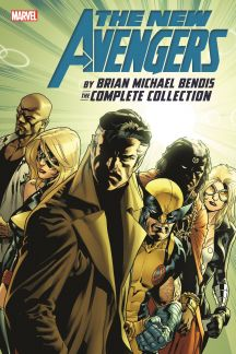 New Avengers by Brian Michael Bendis: The Complete Collection Vol. 6 (Trade Paperback)