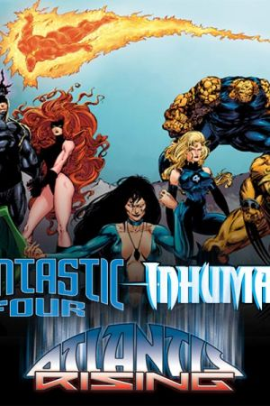 Fantastic Four/Inhumans: Atlantis Rising (2014)