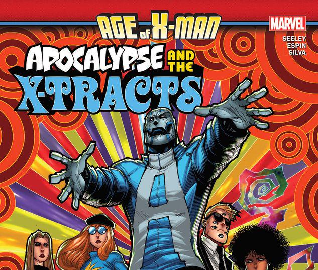 AGE OF X-MAN: APOCALYPSE & THE X-TRACTS TPB #1