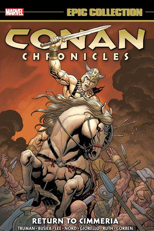 Conan Chronicles Epic Collection: Return To Cimmeria (Trade Paperback)