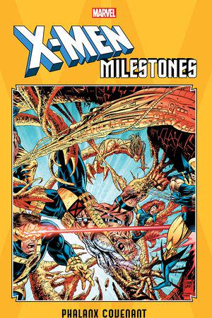 X-Men Milestones: Phalanx Covenant (Trade Paperback)