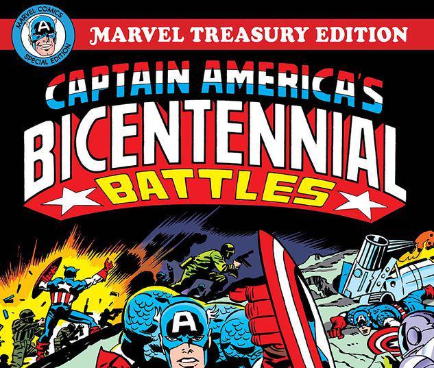 CAPTAIN AMERICA'S BICENTENNIAL BATTLES: ALL-NEW MARVEL TREASURY EDITION TPB #1