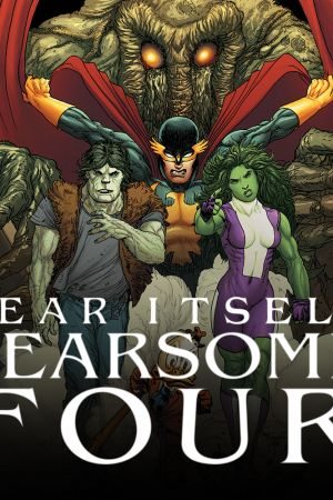 Fear Itself: Fearsome Four (2011)