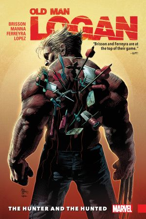 Wolverine: Old Man Logan Vol. 9 - The Hunter and the Hunted (Trade Paperback)