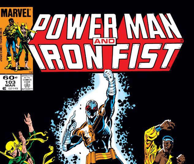 Power Man and Iron Fist #103